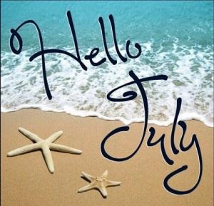 HELLO JULY!!!!!